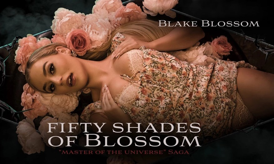 Fifty Shades of Blossom – Blake Blossom (Oculus, Go 4K)