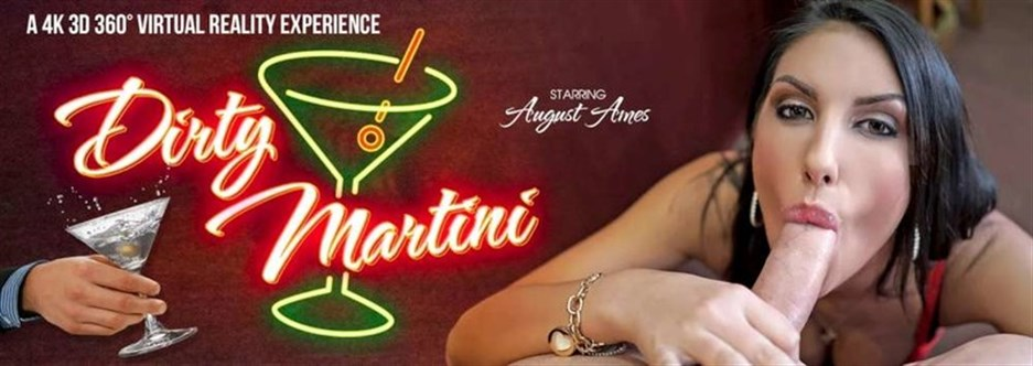 Dirty Martini - August Ames (GearVR) - xVirtualPornbb