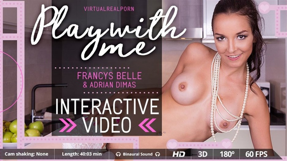 Play With Me – Francys Belle (Gear VR)