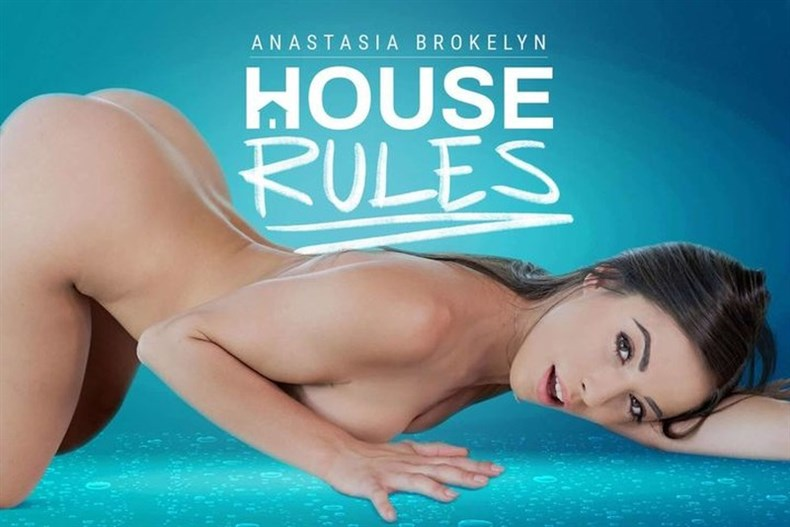 House Rules – Anastasia Brokelyn (Oculus 5K)